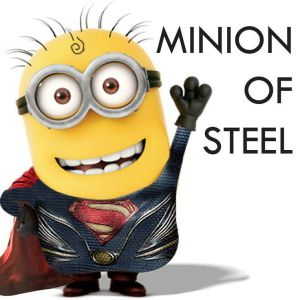 Superman-Minion of steel